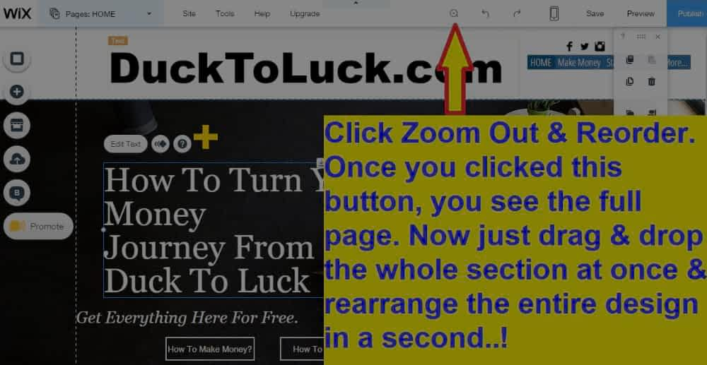 Once you clicked on Zoom out and reorder button, you see the full page at once & you can rearrange any section.